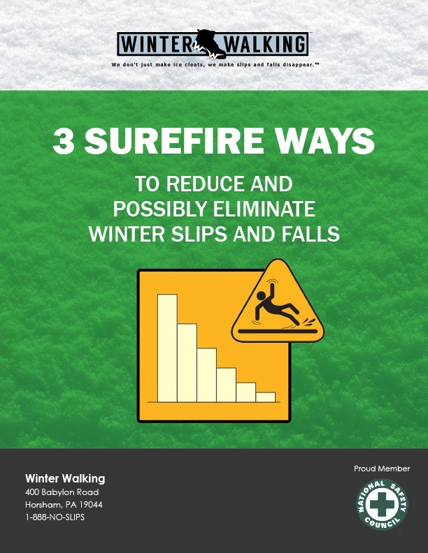 3 WAYS TO REDUCE SLIPS AND FALLS DURING WINTER