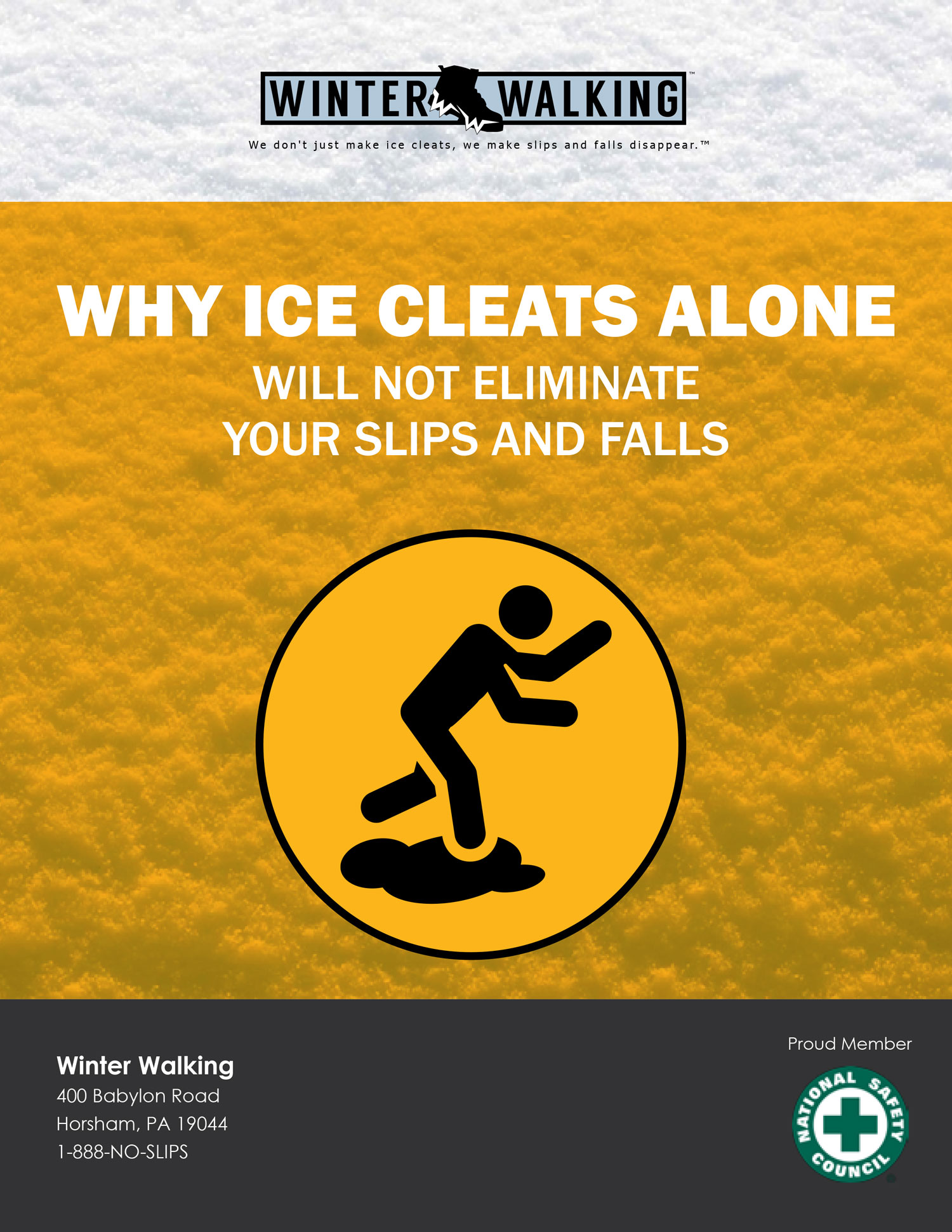 Why Ice Cleats Alone Will Not Eliminate Your Slips and Falls